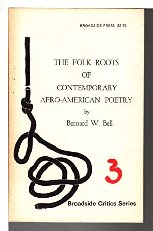 THE FOLK ROOTS OF CONTEMPORARY AFRO-AMERICAN POETRY.