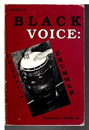 ANOTHER BLACK VOICE: A Different Drummer.