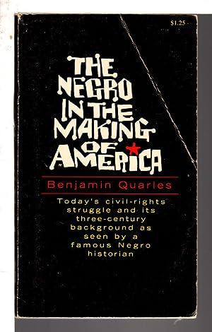 THE NEGRO IN THE MAKING OF AMERICA.: Quarles, Benjamin.