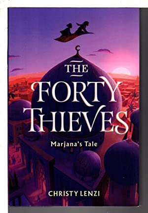 THE FORTY THIEVES: Marjanas Tale.