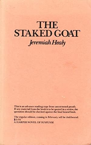 THE STAKED GOAT.: Healy, Jeremiah.