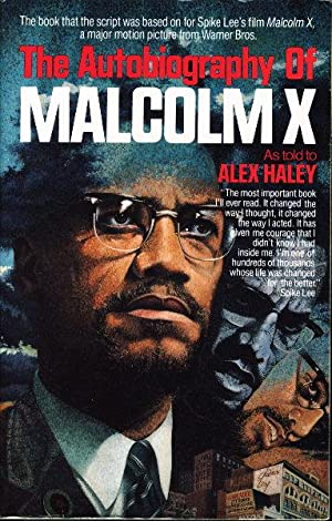 THE AUTOBIOGRAPHY OF MALCOLM X.: Malcolm X] Haley,