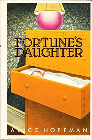 FORTUNE'S DAUGHTER.: Hoffman, Alice.