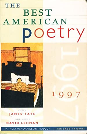 THE BEST AMERICAN POETRY 1997.: Anthology, signed] Tate, James & Lehman, David,editors; Billy ...