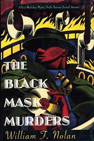THE BLACK MASK MURDERS: A Novel Featuring the Black Mask Boys: Dashiell Hammett, Raymond Chandler, ...