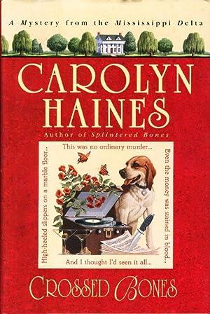 CROSSED BONES.: Haines, Carolyn.