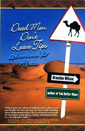 DEAD MEN DON'T LEAVE TIPS: Adventures X: Wilson, Brandon.