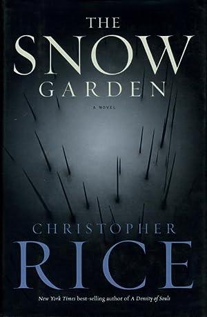THE SNOW GARDEN.: Rice, Christopher.