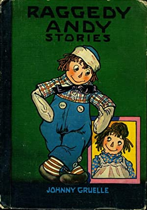 RAGGEDY ANDY STORIES: Introducing the Little Rag: Gruelle, Johnny.