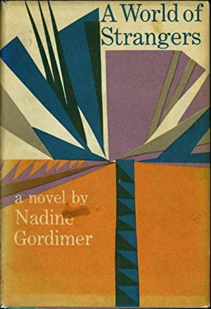 A WORLD OF STRANGERS.: Gordimer, Nadine.