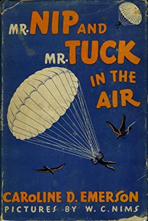 MR NIP AND MR TUCK IN THE AIR.: Emerson, Caroline.