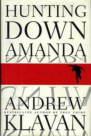 HUNTING DOWN AMANDA.: Klavan, Andrew.
