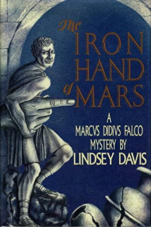 THE IRON HAND OF MARS.: Davis, Lindsey