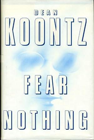 FEAR NOTHING.: Koontz. Dean.