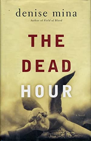 THE DEAD HOUR.: Mina, Denise.