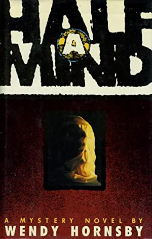 HALF A MIND.: Hornsby, Wendy.