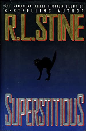 SUPERSTITIOUS.: Stine, R. L.