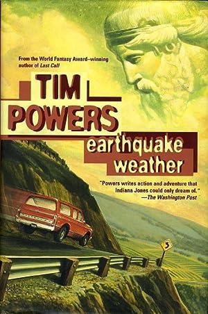 EARTHQUAKE WEATHER.: Powers, Tim.