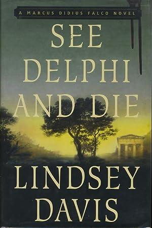 SEE DELPHI AND DIE.: Davis, Lindsey