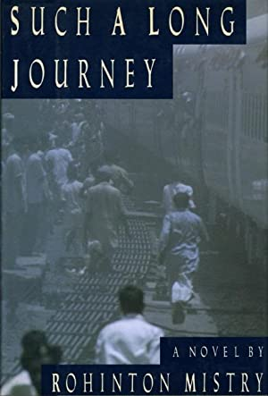 SUCH A LONG JOURNEY.: Mistry, Rohinton.