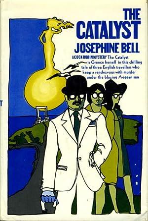 THE CATALYST.: Bell, Josephine (pseudonym