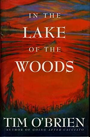 THE LAKE OF THE WOODS.: O'Brien, Tim.