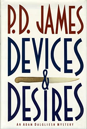 DEVICES AND DESIRES.: James, P. D.