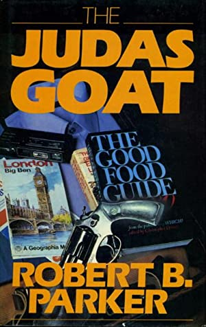 THE JUDAS GOAT.: Parker, Robert B.