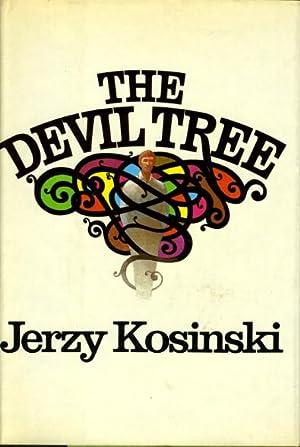 THE DEVIL TREE: Kosinski, Jerzy.