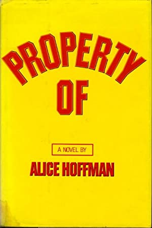 PROPERTY OF: Hoffman, Alice