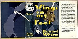 WINGS ON MY FEET: Black Ulysses at the Wars.: Odum, Howard [1884-1954]