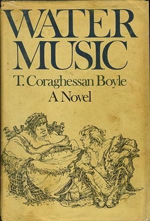 WATER MUSIC.: Boyle, T. Coraghessan.