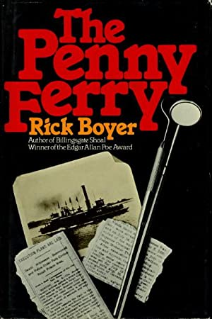 THE PENNY FERRY.: Boyer, Rick.