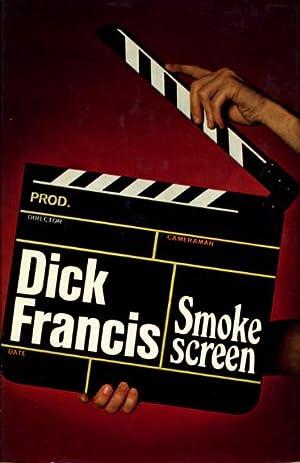 SMOKE SCREEN.: Francis, Dick.