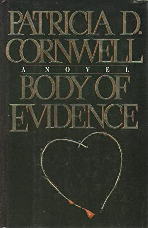 BODY OF EVIDENCE.: Cornwell, Patricia.