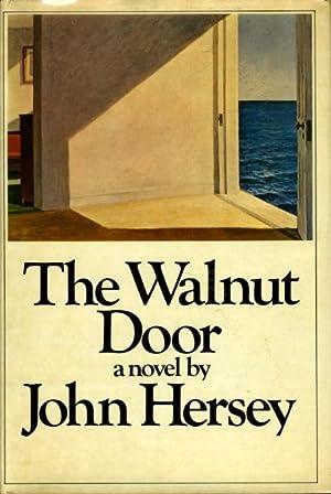 THE WALNUT DOOR.: Hersey, John.