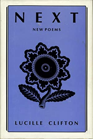 NEXT: New Poems.: Clifton, Lucille
