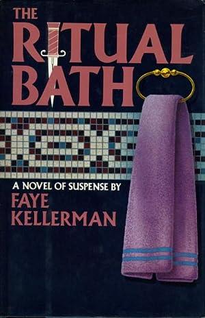 THE RITUAL BATH.: Kellerman, Faye