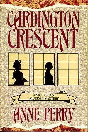 CARDINGTON CRESCENT.: Perry, Anne.