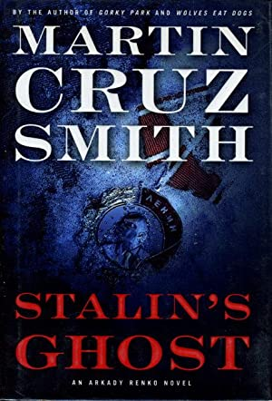 STALIN'S GHOST.: Smith, Martin Cruz
