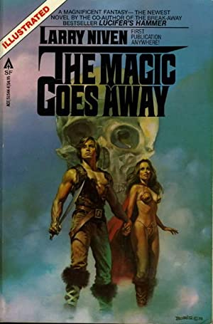 THE MAGIC GOES AWAY.: Niven, Larry (Boris Vallejo, cover artist)