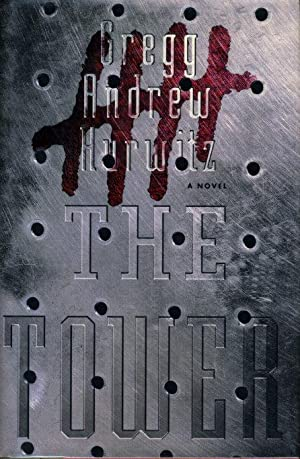 THE TOWER.: Hurwitz, Gregg.