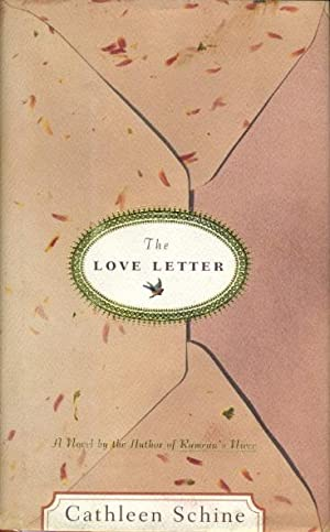 THE LOVE LETTER.: Schine, Cathleen.