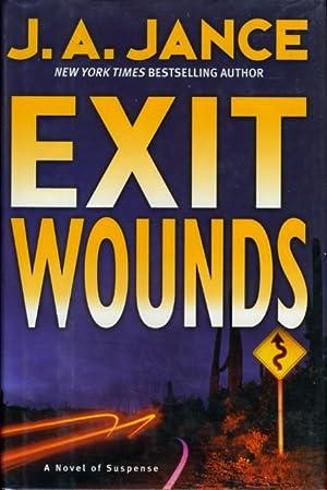 EXIT WOUNDS.: Jance, J. A.