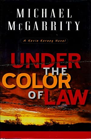 UNDER THE COLOR OF LAW.: McGarrity, Michael.