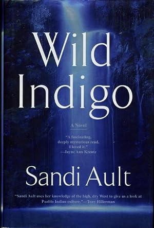 WILD INDIGO.: Ault, Sandi.