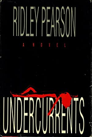 UNDERCURRENTS.: Pearson, Ridley.