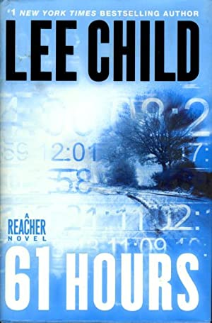 61 HOURS.: Child, Lee.
