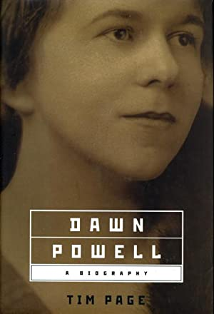 DAWN POWELL: A Biography.: Powell, Dawn, 1896-1965] Page, Tim.