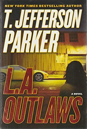 L.A. OUTLAWS.: Parker, T. Jefferson.